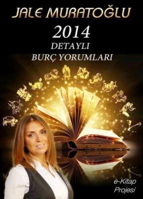 """""""2014"""" DETAYLI BURÇ YORUMLARI"""