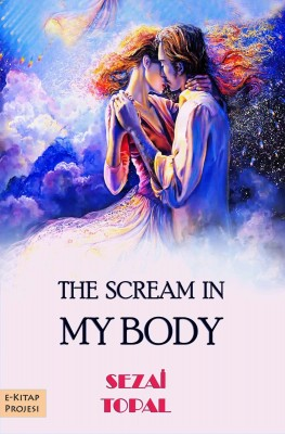 "The Scream In ""My Body"""