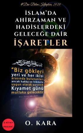 İslam'da Ahirzaman ve Hadislerdeki Geleceğe Dair İşaretler