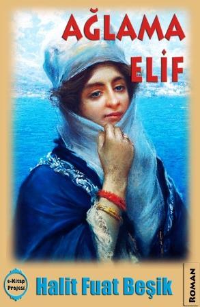 Ağlama Elif