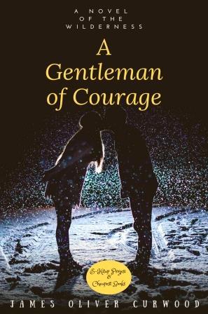 A Gentleman of Courage