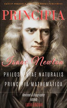 Philosophiae Naturalis Principia Mathematica: [Full and Annotated] (Latin Edition)