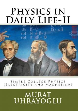 Physics in Daily Life & Simple College Physics-II