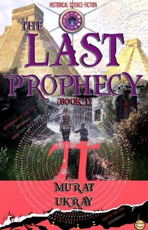 The Last Prophecy-I