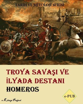 Troya Savaşı ve İlyada Destanı (Cover Art)