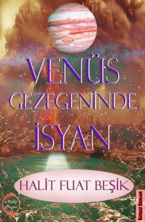 Venüs Gezegeninde İsyan
