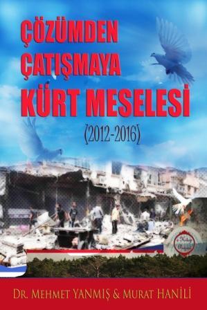 Çözümden Çatışmaya Kürt Meselesi (2012-2016)